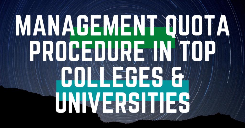 Management Quota Procedure in Top Colleges & Universities